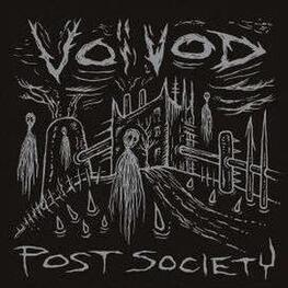 VOIVOD - Voivod - Post Society - Ep (Cd Digipak) (CDEP)