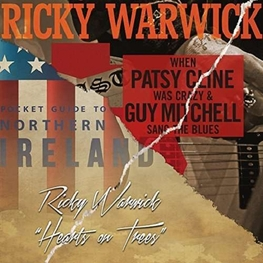 RICKY WARWICK - When Patsy Cline Was Crazy (And Guy Mitchell Sang The Blues) / Hearts On Trees (2CD)