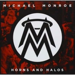 MICHAEL MONROE - Horns And Halos (CD)