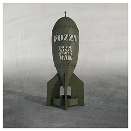FOZZY - Do You Wanna Start A War (Uk) (CD)