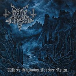 DARK FUNERAL - Where Shadows Forever Reign (CD)