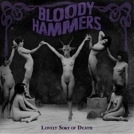 BLOODY HAMMERS - Lovely Sort Of Death (CD)