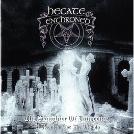 HECATE ENTHRONED - Slaughter Of Innocence: Deluxe Edition (2CD)