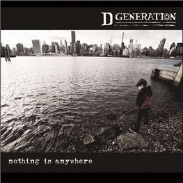 D GENERATION - Nothing Is Anywhere (LP)