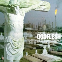 GODFLESH - Songs Of Love & Hate (Uk) (LP)