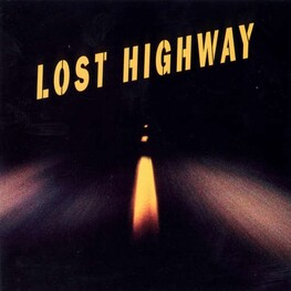 SOUNDTRACK - Lost Highway (Vinyl) (2LP)
