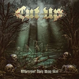 CUT UP - Wherever They May Rot (CD)