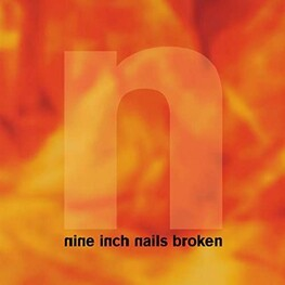NINE INCH NAILS - Broken: Definitive Edition (Remastered 180 Gram 12-inch + 7-inch Vinyl) (12in EP)