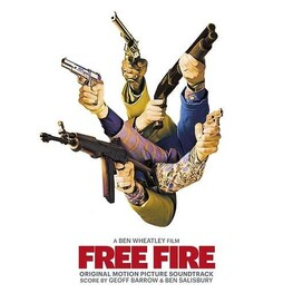 SOUNDTRACK, GEOFF BARROW & BEN SALISBURY - Free Fire: Original Motion Picture Soundtrack (Limited Silver Coloured Vinyl) (2LP)