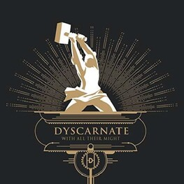 DYSCARNATE - With All Their Might (Vinyl) (LP)
