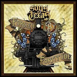 SONS OF TEXAS - Forged By Fortitude (CD)