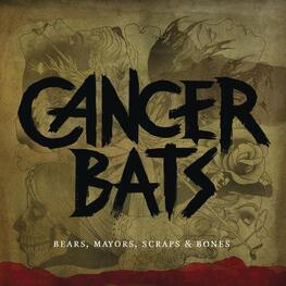 CANCER BATS - Bears, Mayors, Scraps & Bones  (+dvd/ntsc 0) (2CD)