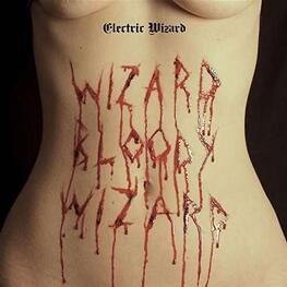 ELECTRIC WIZARD - Wizard Bloody Wizard (Lp) (LP)