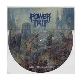 POWER TRIP - Nightmare Logic (Limited Picture Disc) (LP)