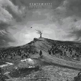 DEATHWHITE - For A Black Tomorrow (CD)