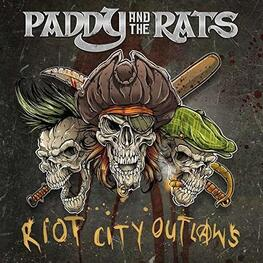 PADDY AND THE RATS - Riot City Outlaws (1lp Gatefold Vinyl) (LP)