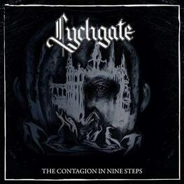 LYCHGATE - The Contagion In Nine Steps (CD)