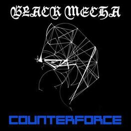 BLACK MECHA - Counterforce (LP)