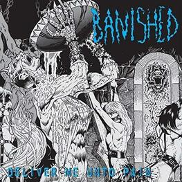 BANISHED - Deliver Me Unto Pain [lp] (Heavyweight Vinyl, Original Artwork) (LP)