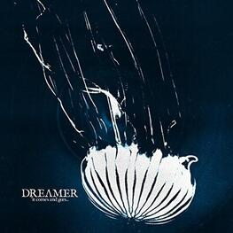 DREAM ON DREAMER - It Comes And Goes (CD)