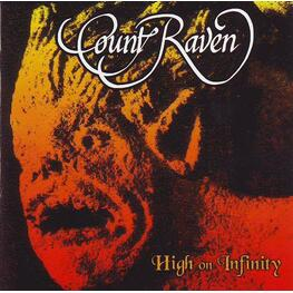 COUNT RAVEN - High On Infinity (LP)