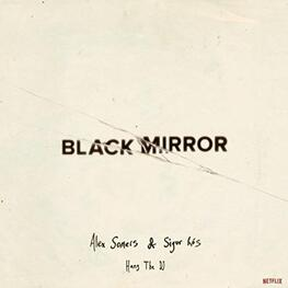SOUNDTRACK, SIGUR ROS, ALEX SOMERS - Black Mirror: Hang The Dj - Music From The Netflix Original Series (CD)
