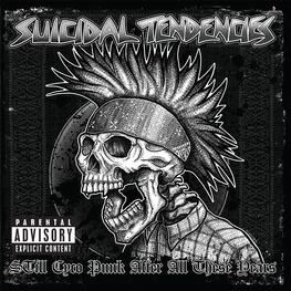 SUICIDAL TENDENCIES - Still Cyco Punk After All These Years (Eu Exclusive Blue Vinyl) (LP)