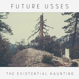 FUTURE USSES - Existential Haunting (Solid White Coloured Vinyl) (LP)