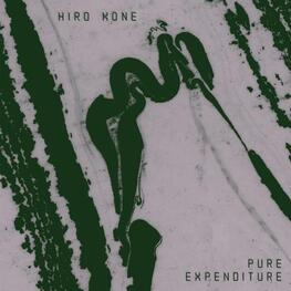 HIRO KONE - Pure Expenditure (LP)