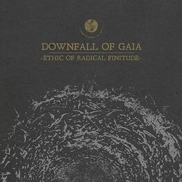 DOWNFALL OF GAIA - Ethic Of Radical Finitude (LP)