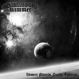 DAMNATIONS HAMMER - Unseen Planets, Deadly Speres (CD)