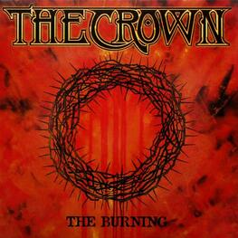 THE CROWN - The Burning (LP)