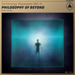 DEAN HURLEY - Anthology Resource Vol. Ii: Philosophy Of Beyond (Gold Vinyl) (LP)
