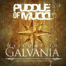 PUDDLE OF MUDD - Welcome To Galvania (CD)