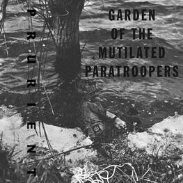 PRURIENT - Garden Of The Mutilated Paratroopers (2CD)