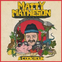 MATTY MATHESON - A Cookbook (Lp) (LP)