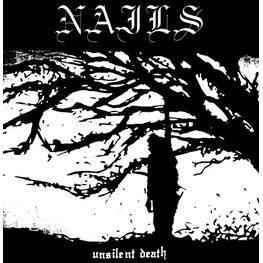 NAILS - Unsilent Death: 10th Anniversary Edition (Vinyl) (LP)