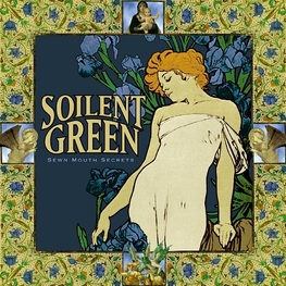 SOILENT GREEN - Sewn Mouth Secrets (CD)