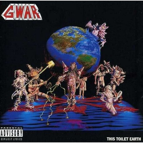GWAR - This Toilet Earth (CD)