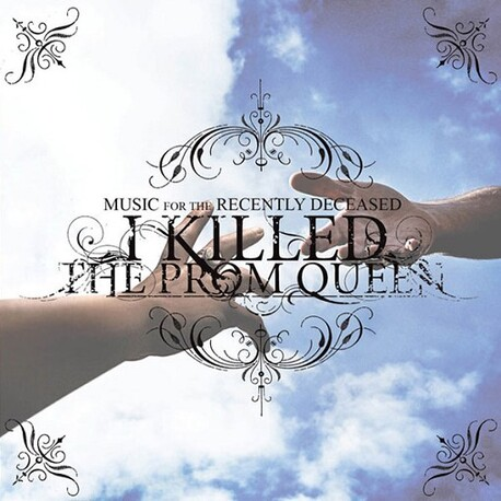 I KILLED THE PROM QUEEN - Music For The Recently Deceased (CD)