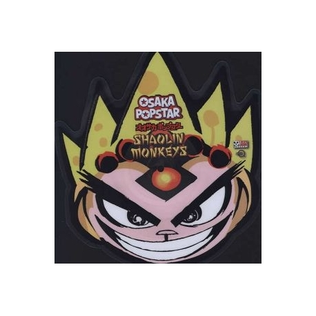 OSAKA POPSTAR - Shaolin Monkeys Shaped Picture Disc (Lmtd Ed.) (LP)