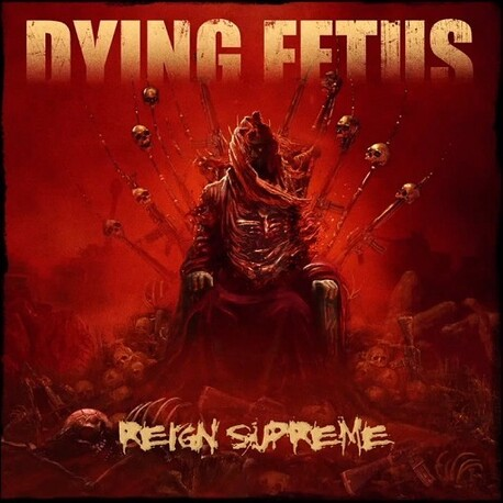 DYING FETUS - Reign Supreme (CD)