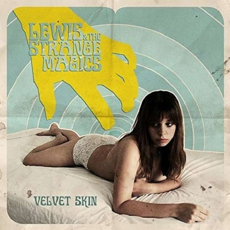 LEWIS & THE STRANGE MAGICS - Velvet Skin (CD)