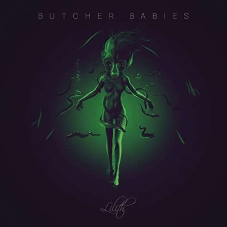 BUTCHER BABIES - Lilith (CD)