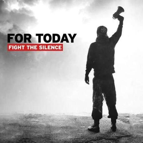 FOR TODAY - Fight The Silence (CD)